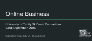 Online Seller UK at the University of Trinity St David Carmarthen