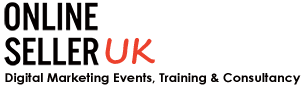 Online Seller UK - eCommerce and Digital Marketing Events Trainign and Consultancy in Manchester
