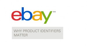eBay - Why Product Itentifiers Matter
