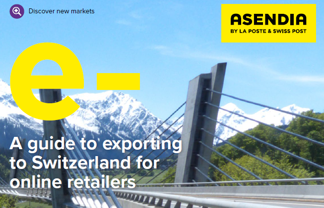 Asendia Guide to exporting to Switzerland - Online Seller UK