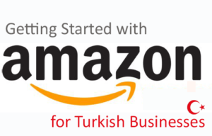 Getting-Started-with-Amazon-for-Turkish-Businesses